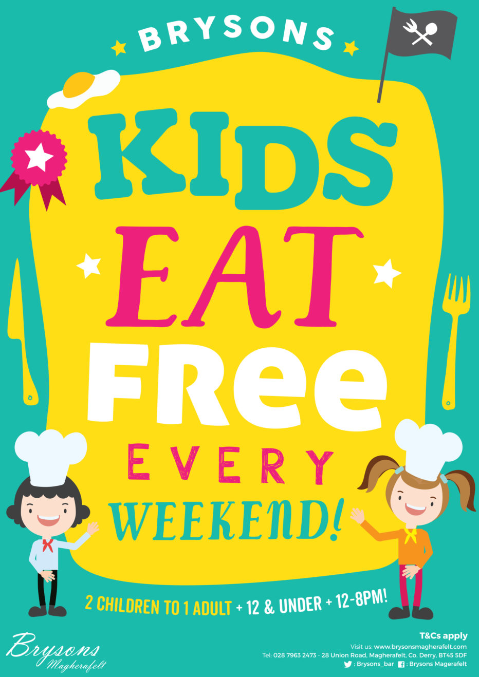 KIDS EAT FREE – Every weekend T&Cs apply